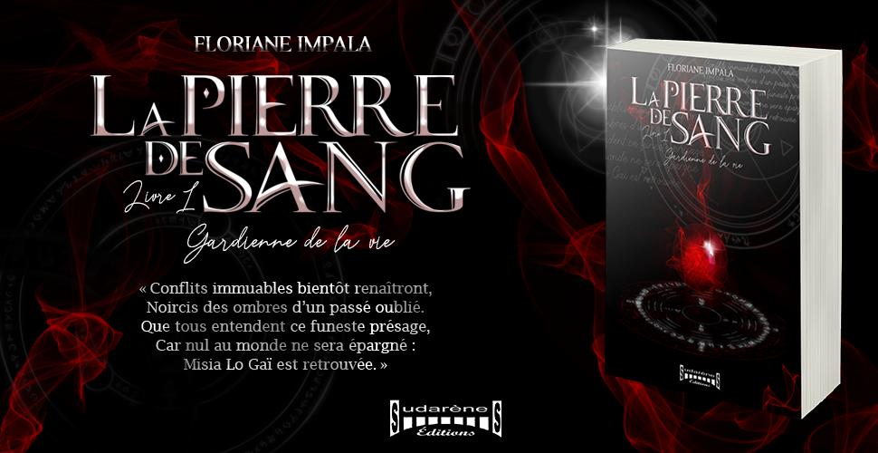 Bannière La Pierre de Sang de Floriane IMPALA roman de high fantasy