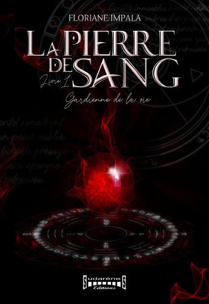 Couverture La Pierre de Sang roman de high fantasy