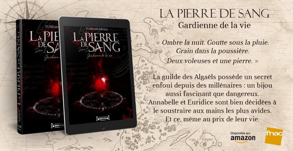 bannière La Pierre de Sang roman de Floriane Impala disponible sur toutes les plateformes fnac amazon